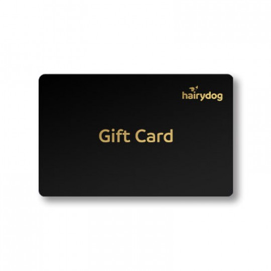 <p>The Hairydog Gift Card is the perfect gift for the home bartender, craft beer nerd, wine lover - or anyone who loves excellent liquor! Gift cards are customisable in value from $25 - $500 and will be emailed to the lucky recipients on the same day, or a nominated date with your personalised message.</p><p><br>Gift cards can be redeemed in part or full, and are valid for three years from date of e-delivery. See terms and conditions for further information</p>